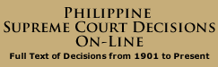 PHILIPPINE SUPREME COURT DECISIONS ON-LINE